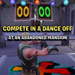 Compete In a Dance Off at an Abandoned Mansion fortnite week 2 season 7