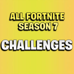 all fortnite season 7 challenges