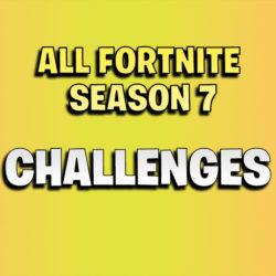 all fortnite season 7 challenges