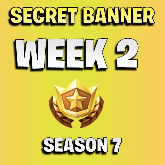 Secret Banner Week 2 Fortnite Season 7 Games Garage