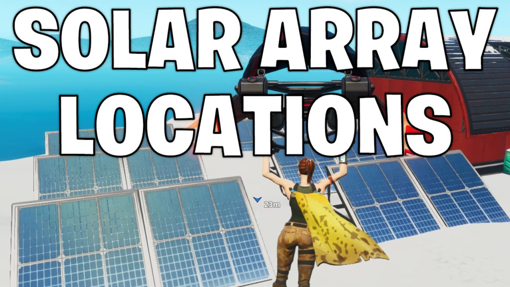 All Solar Array Locations - Snow - Desert and Jungle - Fortnite week 9 challenge