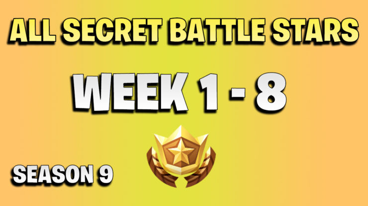 All secret battle stars week 1 to 8 - Fortnite Season 9