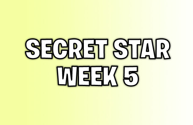 Secret star week 5