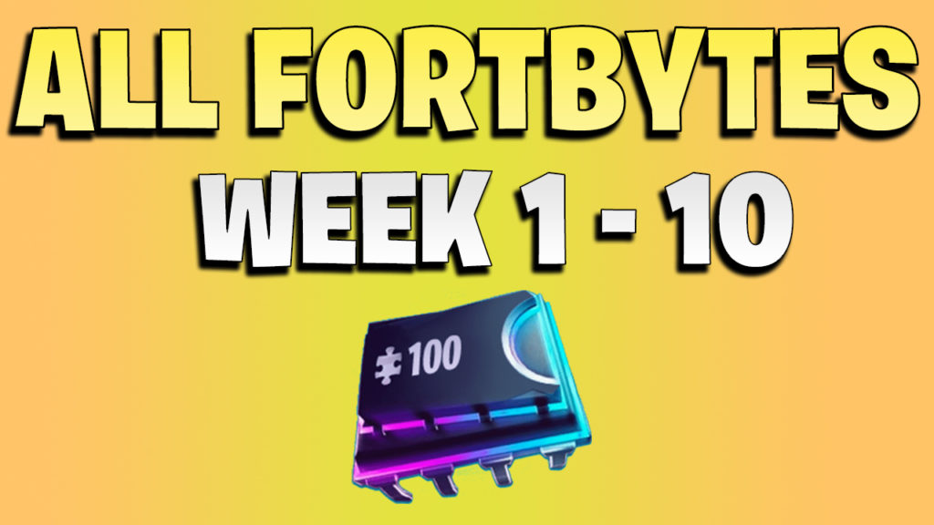 All Fortbyte locations week 1 to 10 - Fortnite season 9 all fortbytes