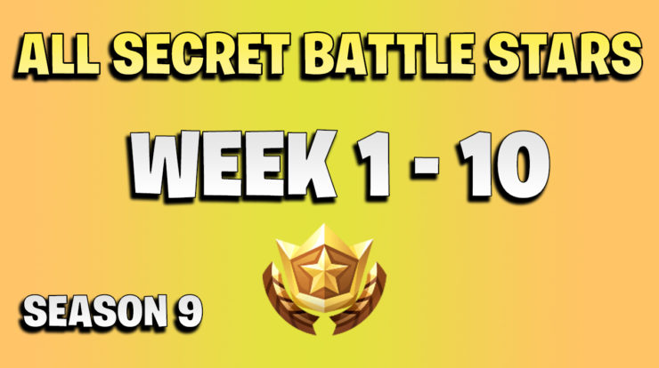 All secret battle stars week 1 to 10 - Fortnite Season 9