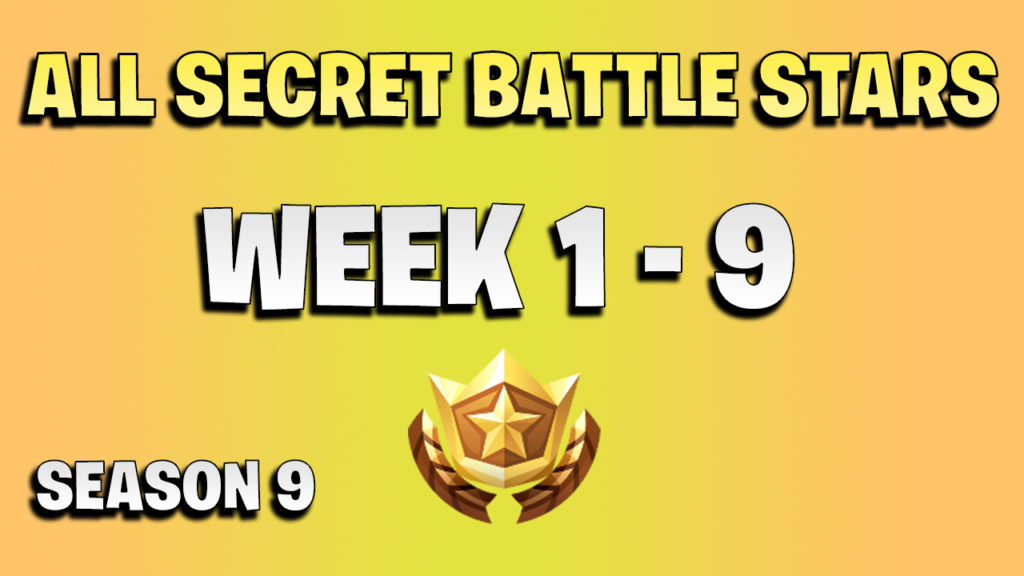 All secret battle stars week 1 to 9 - Fortnite Season 9
