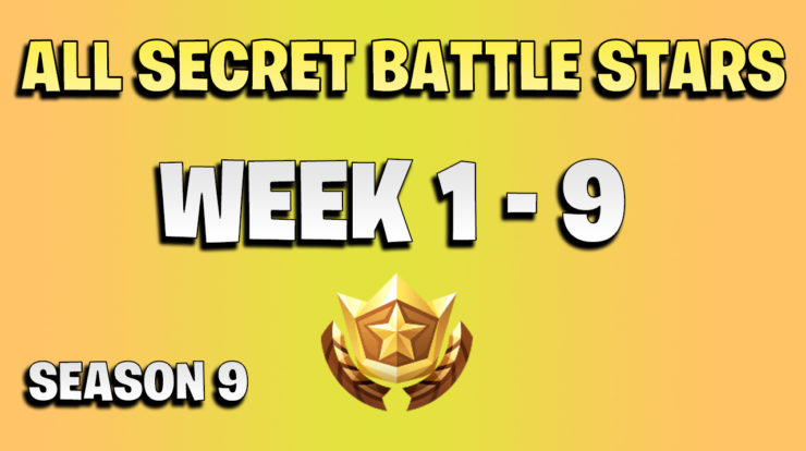 All secret battle stars week 1 to 9 - Fortnite Season 9