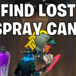 Find lost spray cans - Fortnite spray can locations