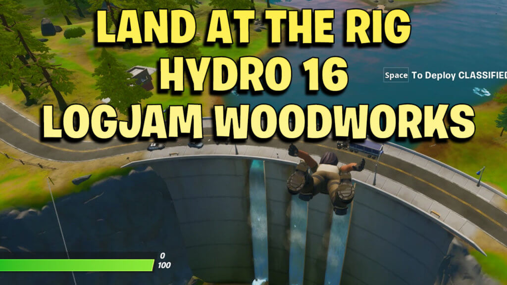 land at the rig, hydro 16 and logjam woodworks